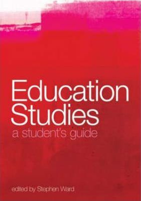 Education Studies A Student's Guide (1st Edition, 2004)