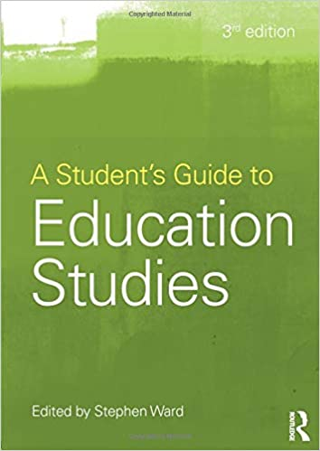 A Student's Guide to Education Studies (3rd Edition, 2012)